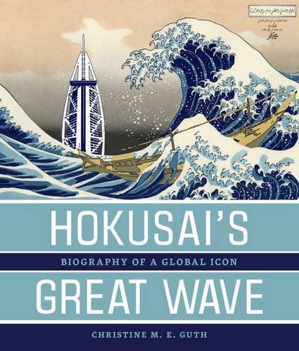 9780824839604: Hokusai's Great Wave: Biography of a Global Icon
