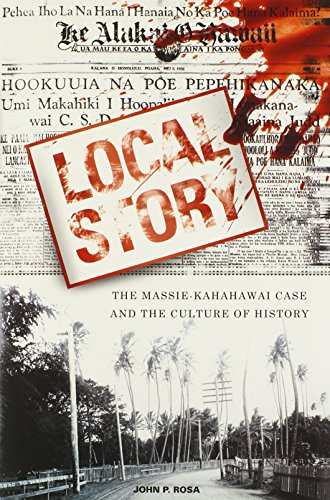 9780824839703: Local Story: The Massie-Kahahawai Case and the Culture of History