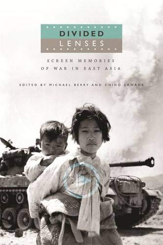 9780824851514: Divided Lenses: Screen Memories of War in East Asia