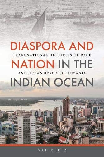 9780824851552: Diaspora and Nation in the Indian Ocean: Transnational Histories of Race and Urban Space in Tanzania