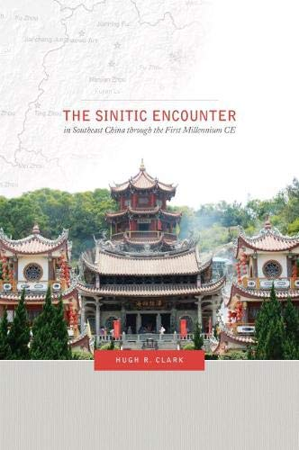 9780824851606: The Sinitic Encounter in Southeast China through the First Millennium CE