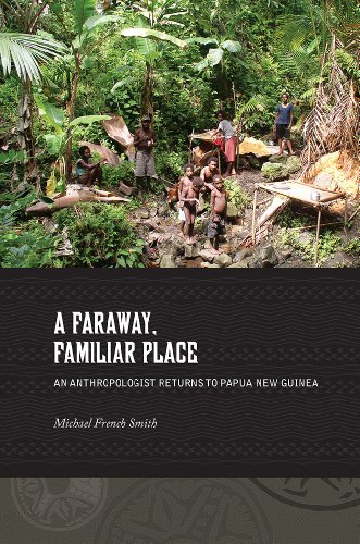 9780824853440: A Faraway, Familiar Place: An Anthropologist Returns to Papua New Guinea