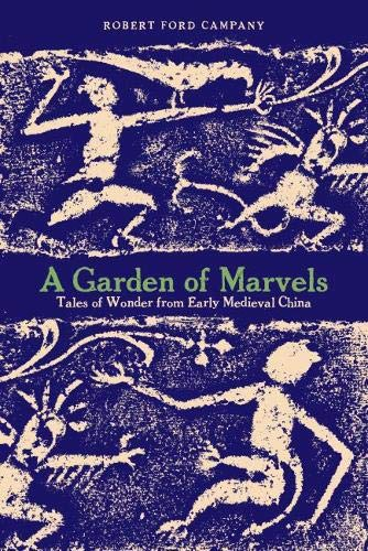 9780824853495: A Garden of Marvels: Tales of Wonder from Early Medieval China