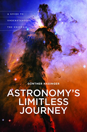 9780824853624: Astronomy's Limitless Journey: A Guide to Understanding the Universe (A Latitude 20 Book)