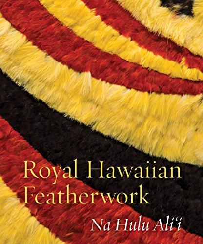 9780824855888: Royal Hawaiian Featherwork: Na Hulu Alii