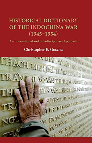 9780824856465: Historical Dictionary of the Indochina War (1945-1954): An International and Interdisciplinary Approach