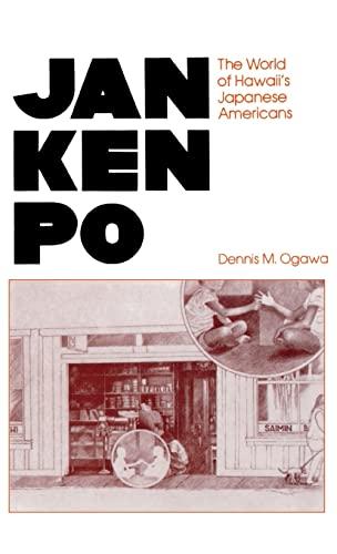 Jan Ken Po: The World of Hawaii: Dennis M. Ogawa