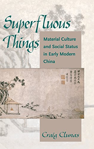 9780824859015: Superfluous Things: Material Culture and Social Status in Early Modern China