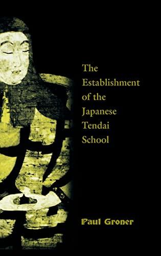9780824859152: Saicho: The Establishment of the Japanese Tendai School