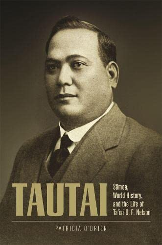 9780824866532: Tautai: Sāmoa, World History, and the Life of Ta'isi O. F. Nelson