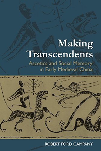 9780824867461: Making Transcendents: Ascetics and Social Memory in Early Medieval China