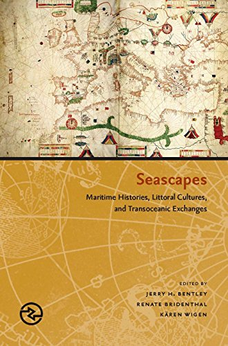 9780824867669: Seascapes: Maritime Histories, Littoral Cultures, and Transoceanic Exchanges (Perspectives on the Global Past)
