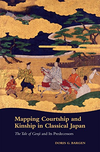 9780824875091: Mapping Courtship and Kinship in Classical Japan: The Tale of Genji and Its Predecessors