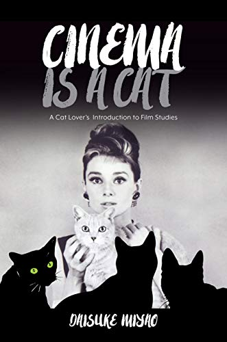 9780824879709: Cinema Is a Cat: A Cat Lover s Introduction to Film Studies