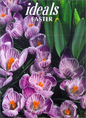9780824911713: Ideals Easter: More Than 50 Years of Celebrating Life's Most Treasured Moments