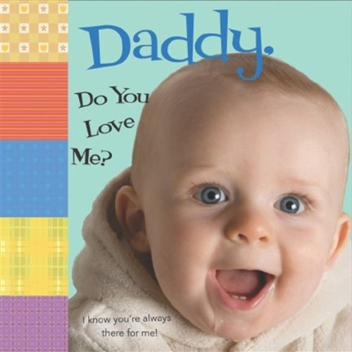 9780824914233: Daddy, Do You Love Me?