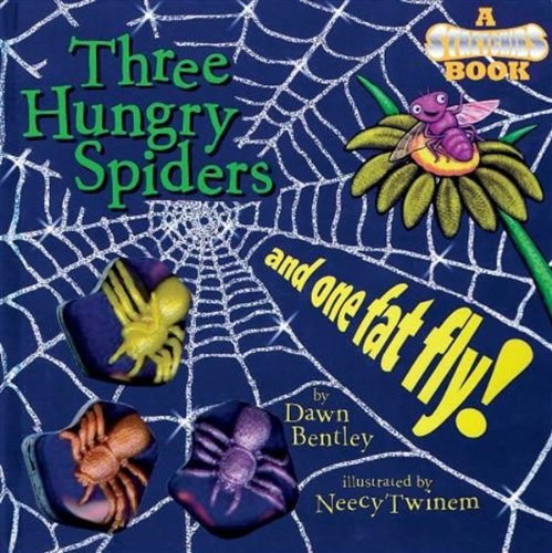 9780824914608: Three Hungry Spiders and One Fat Fly! (Stretchies Book)