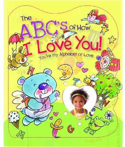 9780824914950: The ABCs of How I Love You!