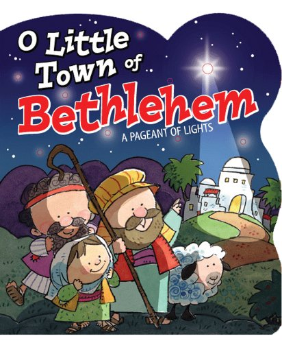9780824918132: O Little Town of Bethlehem (Pageant of Lights Book)
