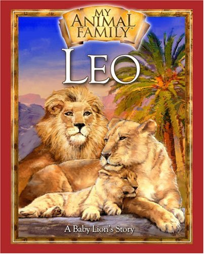 9780824918170: Leo (My Animal Family)