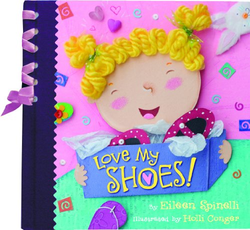 Love My Shoes!: Spinelli, Eileen