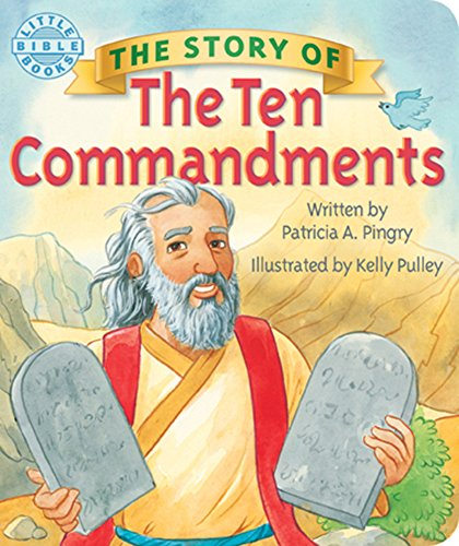 9780824918552: The Story of the Ten Commandments (Little Bible Books)