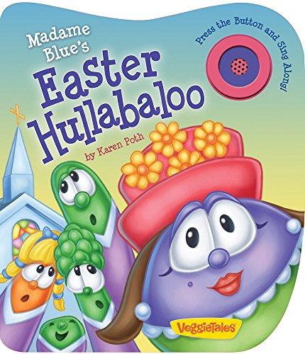 9780824918569: Madame Blue's Easter Hullabaloo (A VeggieTales Book) (VeggieTales (Candy Cane Press))