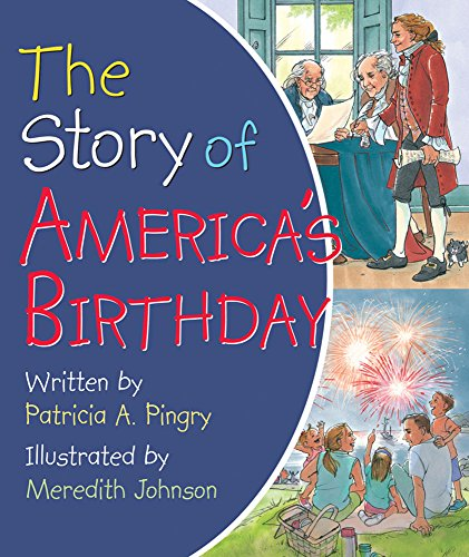 9780824918941: The Story of America's Birthday
