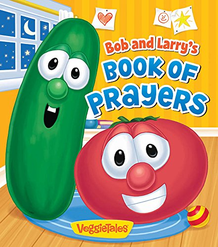 9780824919290: Bob and Larry's Book of Prayers (A VeggieTales Book) (VeggieTales (Candy Cane Press))
