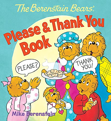 9780824919450: The Berenstain Bears' Please & Thank You Book