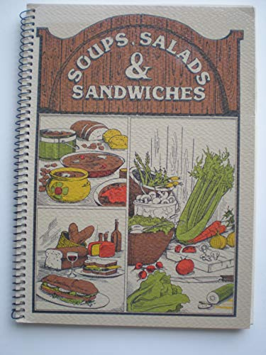 9780824930011: Soup, Salad Sandwich Cookbook