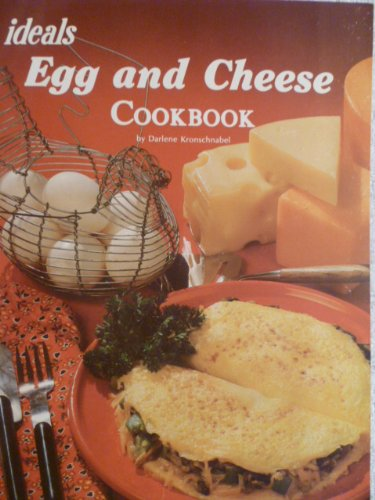 Eggs and Cheese Cookbook: Ideals
