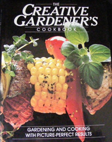 The Creative Gardener's Cookbook (English and German Edition)