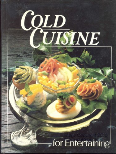9780824930585: Cold Cuisine for Entertaining