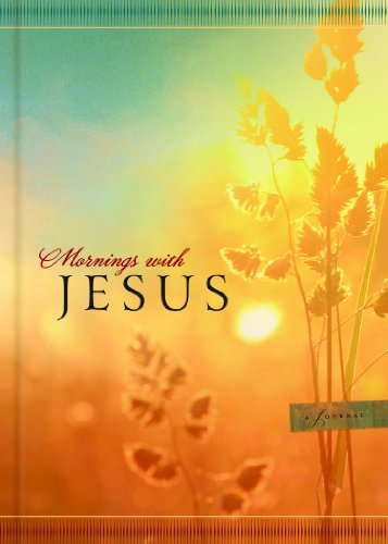 9780824931773: Mornings with Jesus Journal