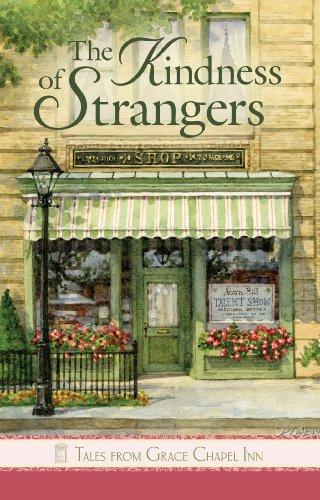 The Kindness of Strangers (Tales from Grace Chapel Inn series): Susan Meier