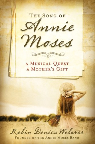 9780824934835: The Song of Annie Moses: A Musical Quest, A Mother's Gift