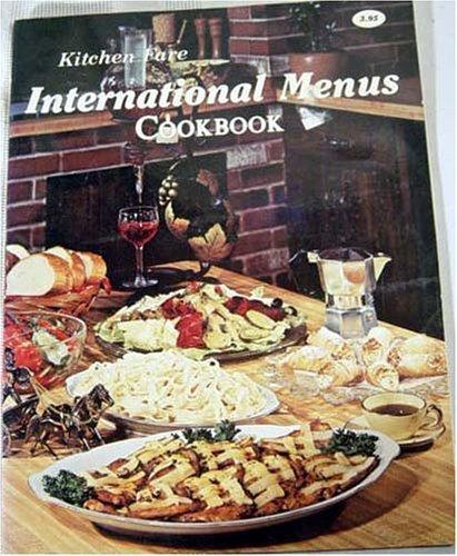 Kitchen Fare International Menus: Identified, No Author
