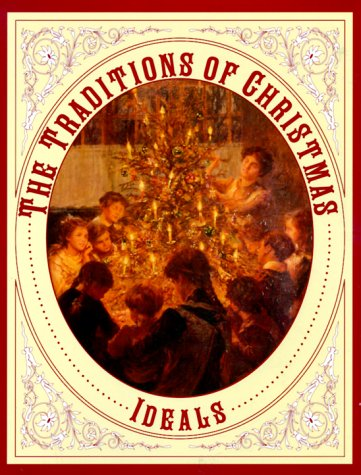 9780824940874: The Traditions of Christmas