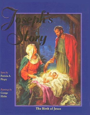 Joseph's Story: Pingry, Patricia