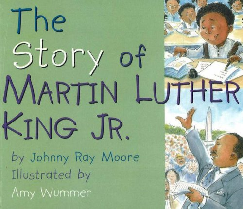 9780824941444: The Story of Martin Luther King Jr.