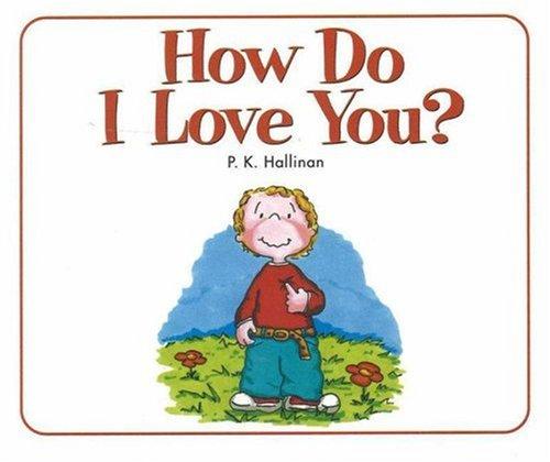 9780824941475: How Do I Love You?
