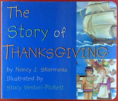 9780824941697: Title: The Story of Thanksgiving