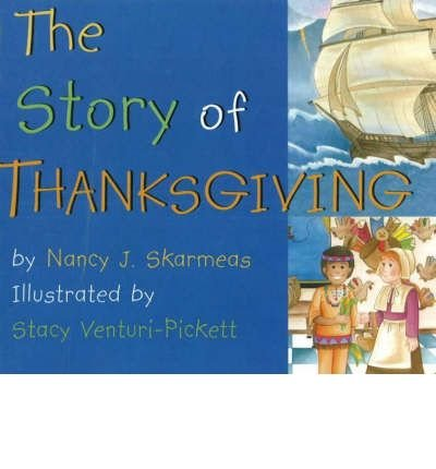9780824941697: The Story of Thanksgiving