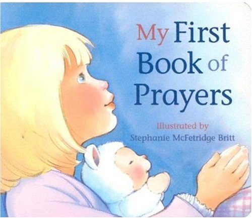 9780824941963: My First Book of Prayers