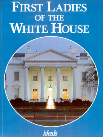 9780824942007: First Ladies of the White House