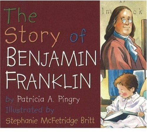 9780824942274: Story of Benjamin Franklin