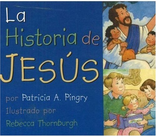 9780824942335: LA Historia De Jesus (Spanish Edition)