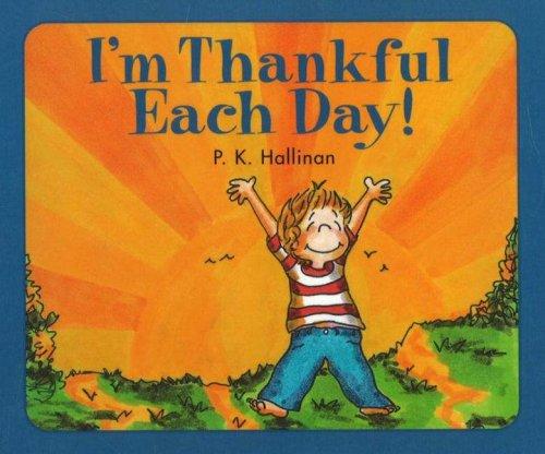 I'm Thankful Each Day: P. K. Hallinan
