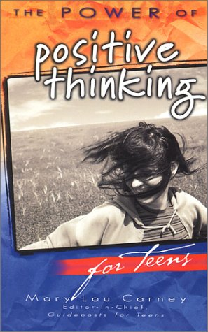 The Power of Positive Thinking for Teens (9780824946128) by Carney, Mary Lou; Peale, Norman Vincent